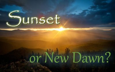 Sunset or New Dawn?
