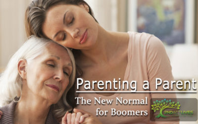 Parenting a Parent – The New Normal for Boomers