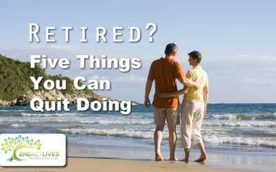 Retired? Five Things You Can Quit Doing